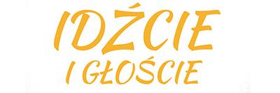 Program Duszpasterski Kościoła katolickiego w Polsce na rok 2017 Idźcie i głoście