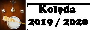 Odwiedziny Duszpasterskie 2019/2020